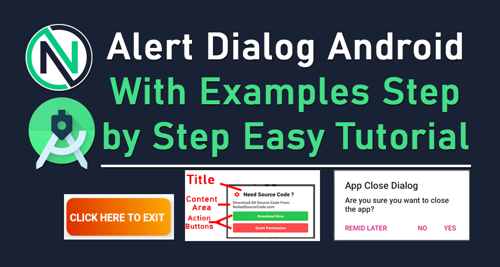 Android Alert Dialog Tutorial and Example - step by step beginner totorial for Android Studio - NSC - Nulled Source Code