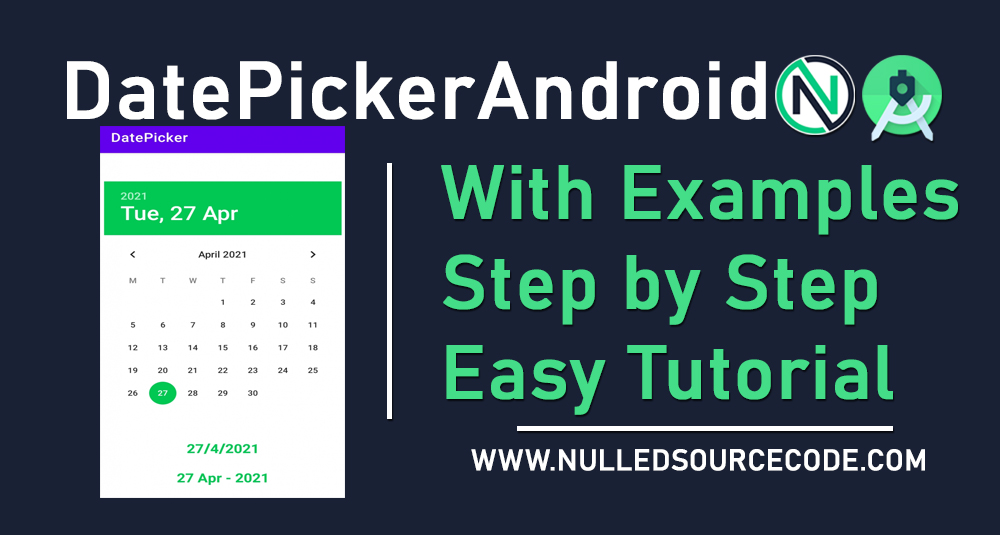 Different Date Format using Date Picker - Android Studio tutorials Free - NSC - Nulled Source Code