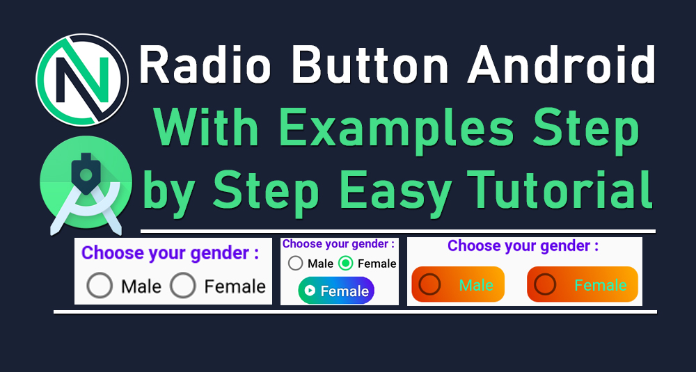 Android Radio Button Tutorials - NSC - Beginners course Android step by step