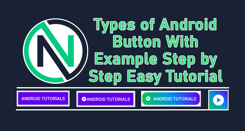 Types of Android Button and Examples